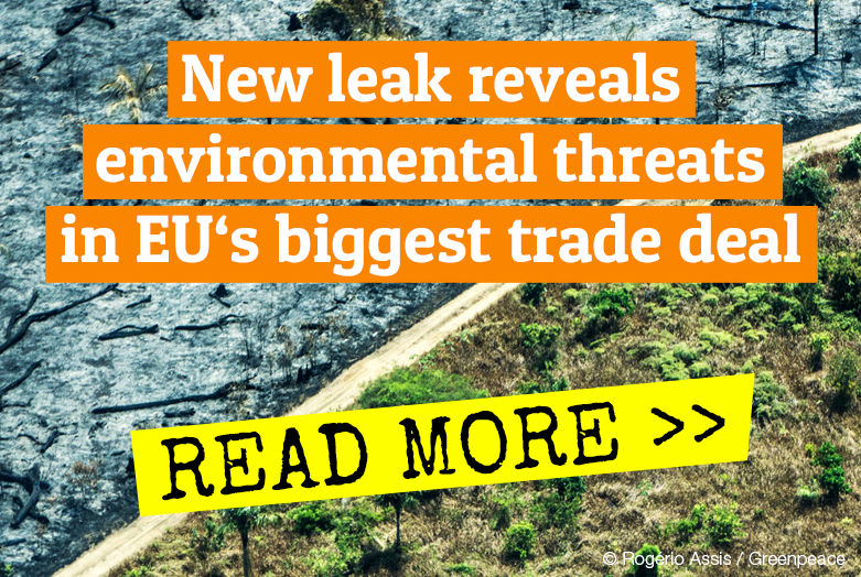 New leaks reveals environmental threats in EU's biggest trade deal - Mercosur leaks